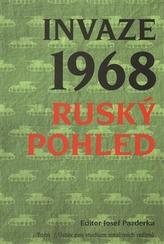Invaze 1968. Ruský pohled