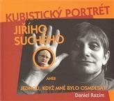 Kubistický portrét Jiřího Suchého