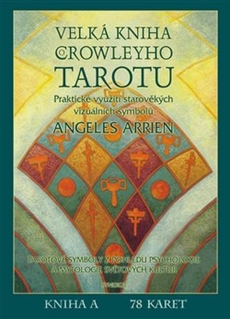 Velká kniha Crowleyho Tarotu (kniha + karty)