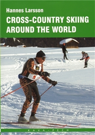 Cross-country skiing around the World - Hannes Larsson