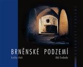 Brněnské podzemí - Kniha třetí
