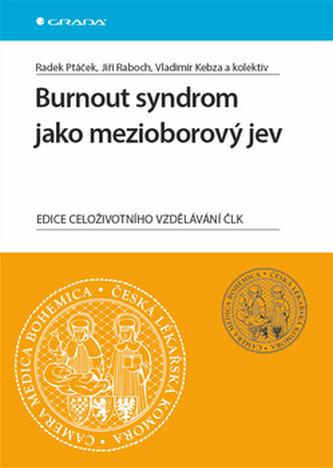 Burnout syndrom jako mezioborový jev