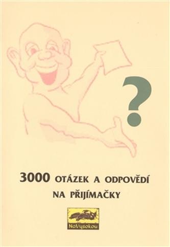 3000 otázek a odpovědí na přijímačky