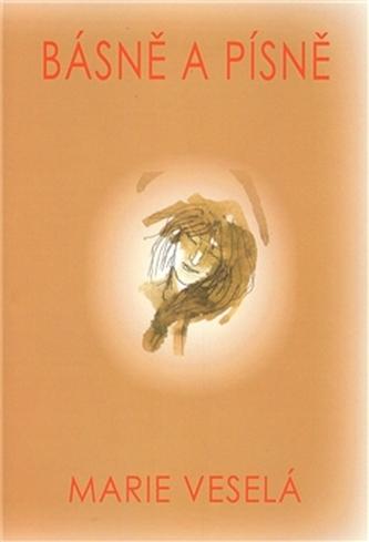 Básně a písně - Marie Veselá