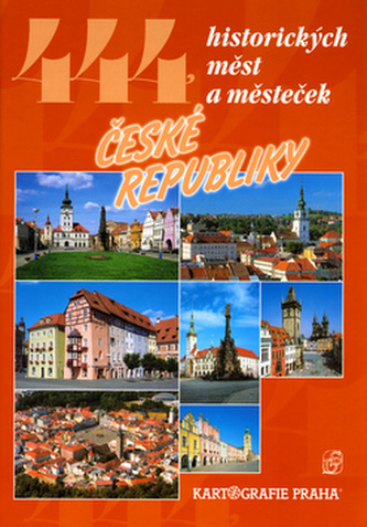 444 historických měst a městeček České republiky