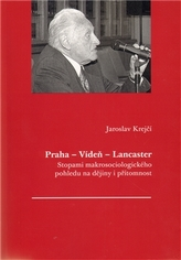 Praha - Vídeň - Lancaster