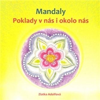 Mandaly - Zlatka Adolfová