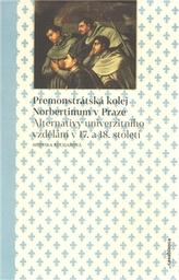 Premonstrátská kolej Norbertinum v Praze