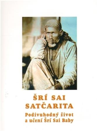 Podivuhodný život a učení Šrí Sai Baby