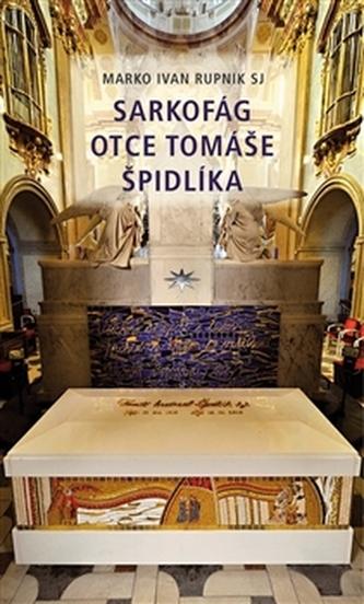 Sarkofág otce Tomáše Špidlíka