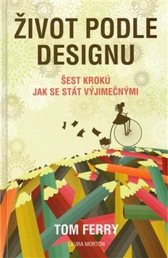 Život podle designu