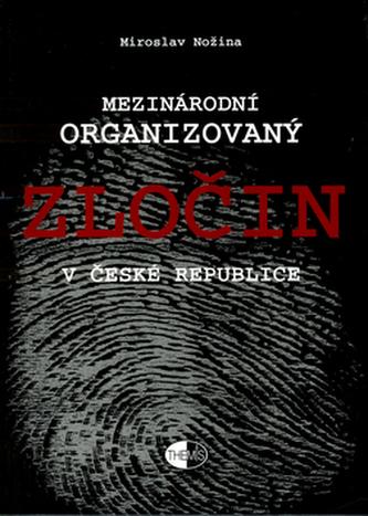 Mezinárodní organ.zločin v ČR