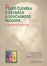 Pojetí člověka v dějinách a současnosti filozofie II.