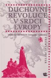 Duchovní revoluce v srdci Evropy