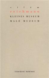 Kleines Museum / Malé muzeum