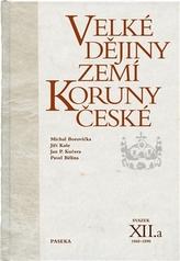 Velké dějiny zemí Koruny české XII.a