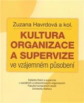 Kultura organizace a supervize ve vzájemném působení
