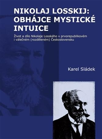Nikolaj Losskij: obhájce mystické intuice