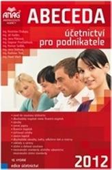 Abeceda účetnictví pro podnikatele 2012