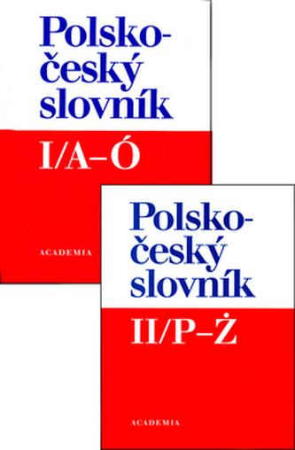 Polsko - český slovník I/A-Ó +  II/P - Ž