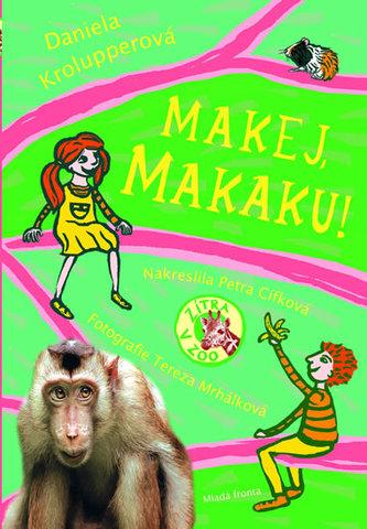 Makej, makaku!