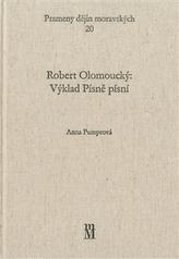 Robert Olomoucký: Výklad Písně písní