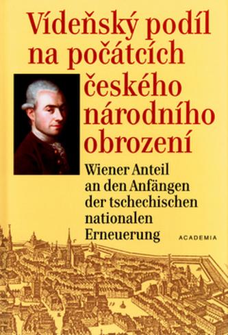 Vídeňský podíl na počátcích českého národního obrození
