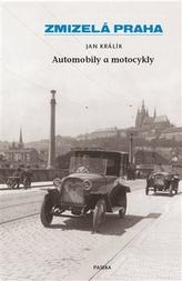 Zmizelá Praha-Automobily a motocykly