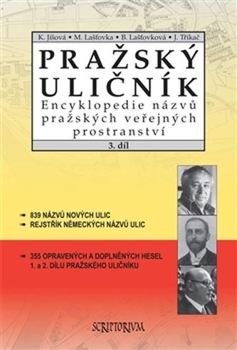 Pražský uličník 3.díl