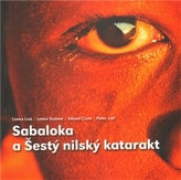 Sabaloka a Šestý nilský katarakt