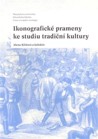 Ikonografické prameny ke studiu tradiční kultury
