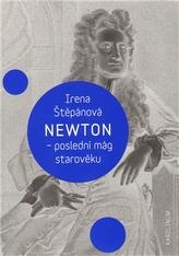 Newton, poslední mág starověku