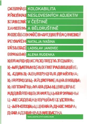 Kolokabilita neslovesných adjektiv v češtině a běloruštině