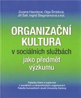 Organizační kultura v sociálních službách jako předmět výzkumu