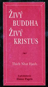 Živý Buddha, živý Kristus