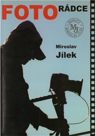 Fotorádce - Miroslav Jílek