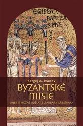 """Byzantské misie aneb Je možné udělat z """"barbara"""" křesťana?"""