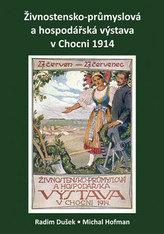 Živnostensko-průmyslová a hospodářská výstava v Chocni 1914