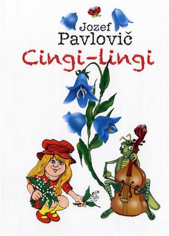 Cingi-lingi - Jozef Pavlovič