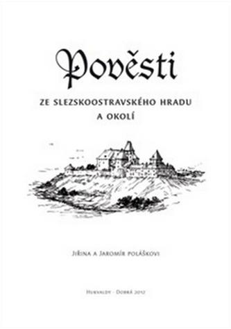 Pověsti ze slezskoostravského hradu a okolí