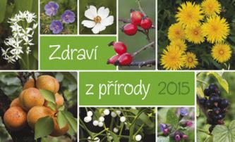 Zdraví z přírody - stolní kalendář 2015