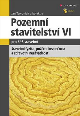 Pozemní stavitelství VI. pro SPŠ stavební