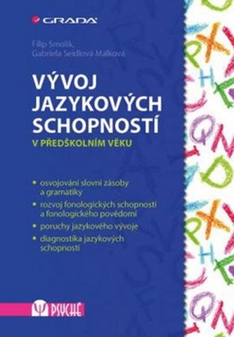 Vývoj jazykových schopností v předškolním věku - Filip Smolík