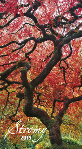 Stromy - nástěnný kalendář 2015