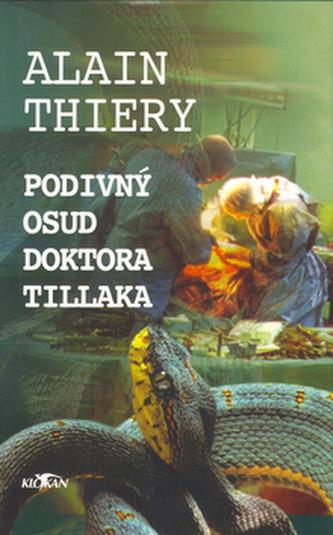 Podivný osud doktora Tillaka
