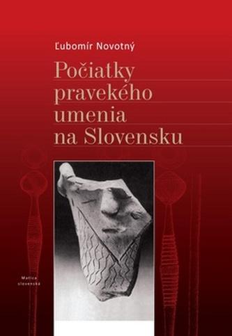 Počiatky pravekého umenia na Slovensku