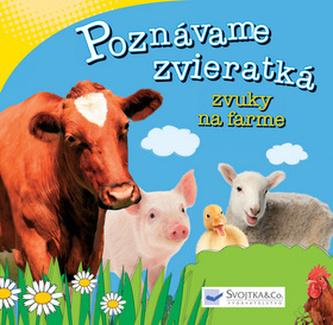 Poznávame zvieratká Zvuky na farme