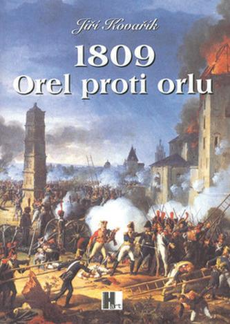 1809 Orel proti orlu