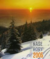 Naše hory 2005 - nástěnný kalendář