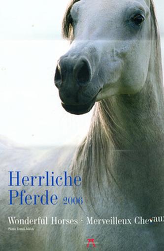 Herrliche Pferde 2006